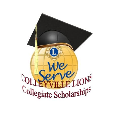 COLLEGIATE SCHOLARSHIP PROGRAM - Colleyville Lions Club COLLEYVILLE